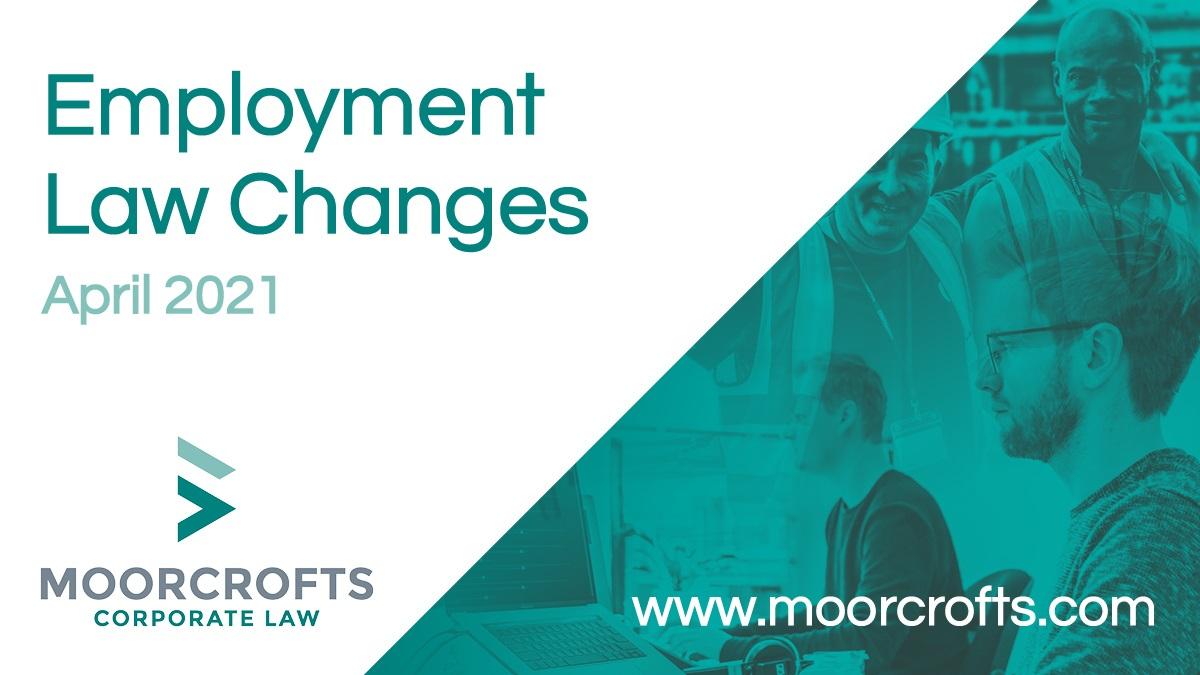 April 2021 Employment Law Changes
